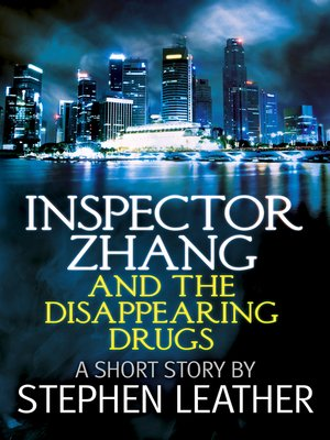 cover image of Inspector Zhang and the Disappearing Drugs (a short story)